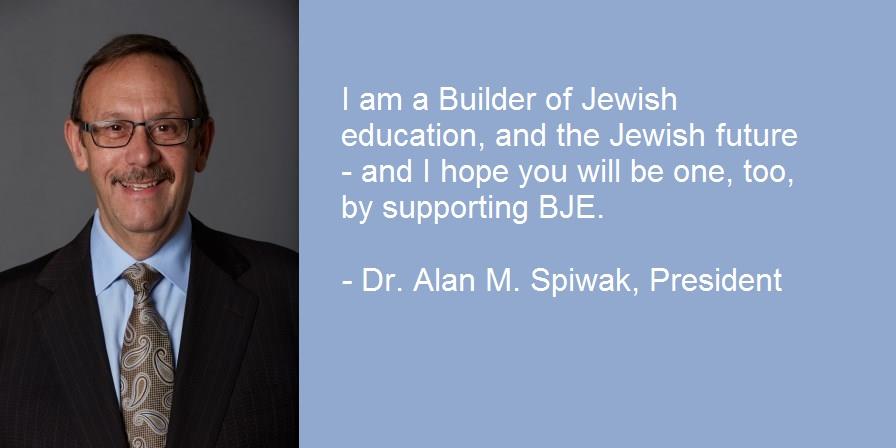 Builder: Dr. Alan M. Spiwak, BJE President