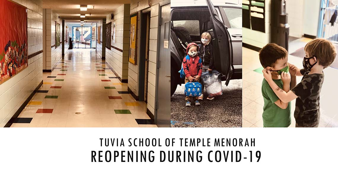 Tuvia School of Temple Menorah Reopens during Covid-19