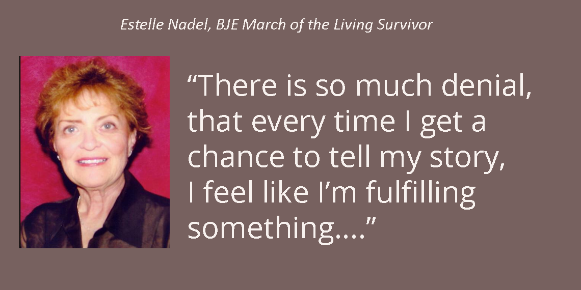 Estelle Nadel, Survivor and BJE Builder
